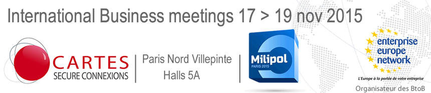 CARTES SECURE CONNEXIONS & MILIPOL INTERNATIONAL BUSINESS MEETINGS